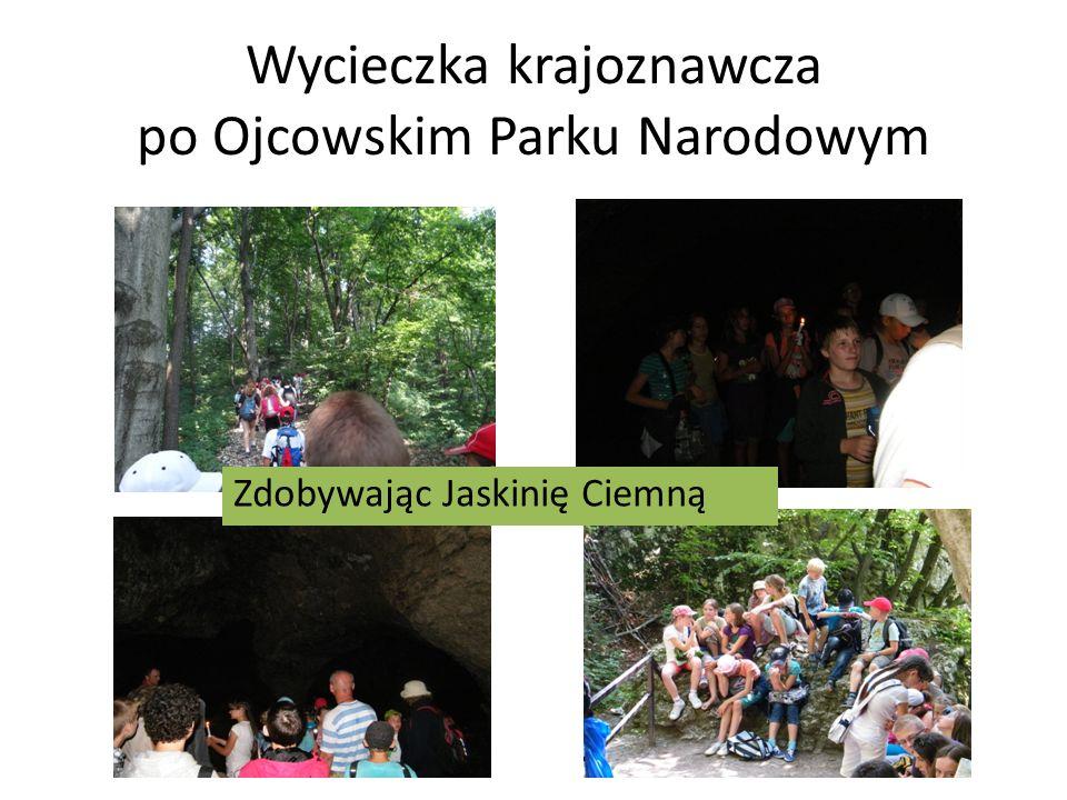 Wycieczka krajoznawcza po Ojcowskim Parku Narodowym Zdobywając Jaskinię Ciemną