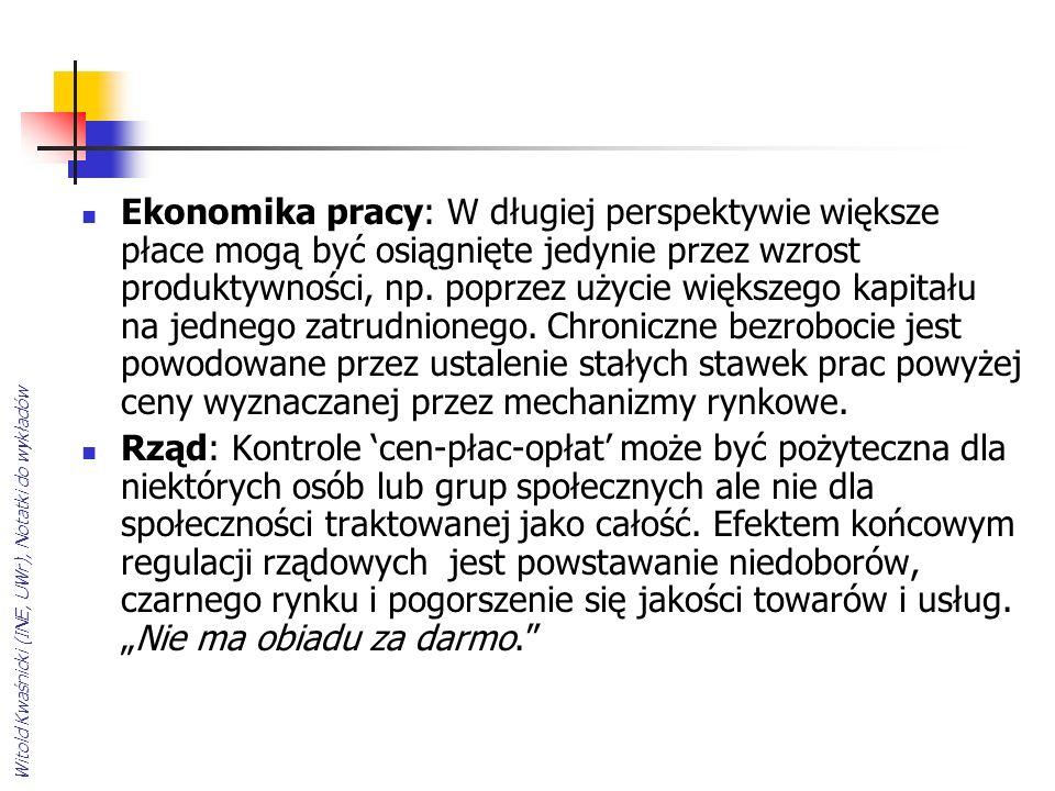 Witold Kwaśnicki (INE, UWr), Notatki do wykładów Ekonomika pracy: W długiej perspektywie większe płace mogą być osiągnięte jedynie przez wzrost produktywności, np.