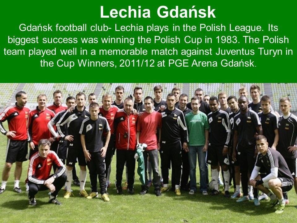 zdobywców pu ski klub piłkar Lechia Gdańsk Gdańsk football club- Lechia plays in the Polish League.