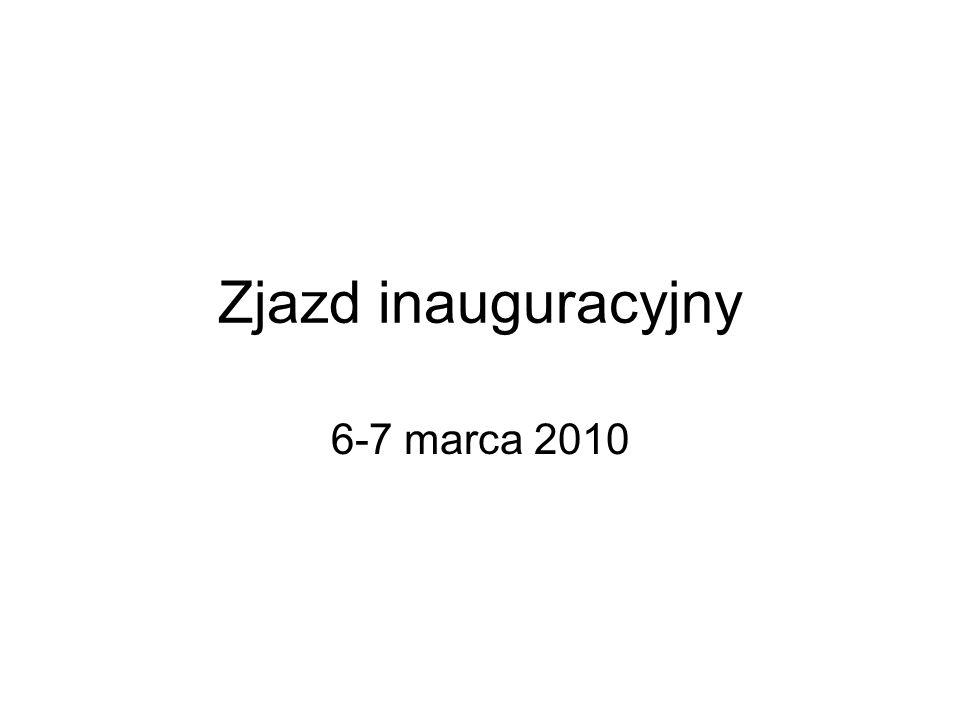 Zjazd inauguracyjny 6-7 marca 2010