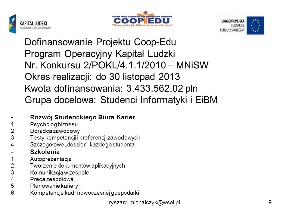 Dofinansowanie Projektu Coop-Edu Program Operacyjny Kapitał Ludzki Nr.