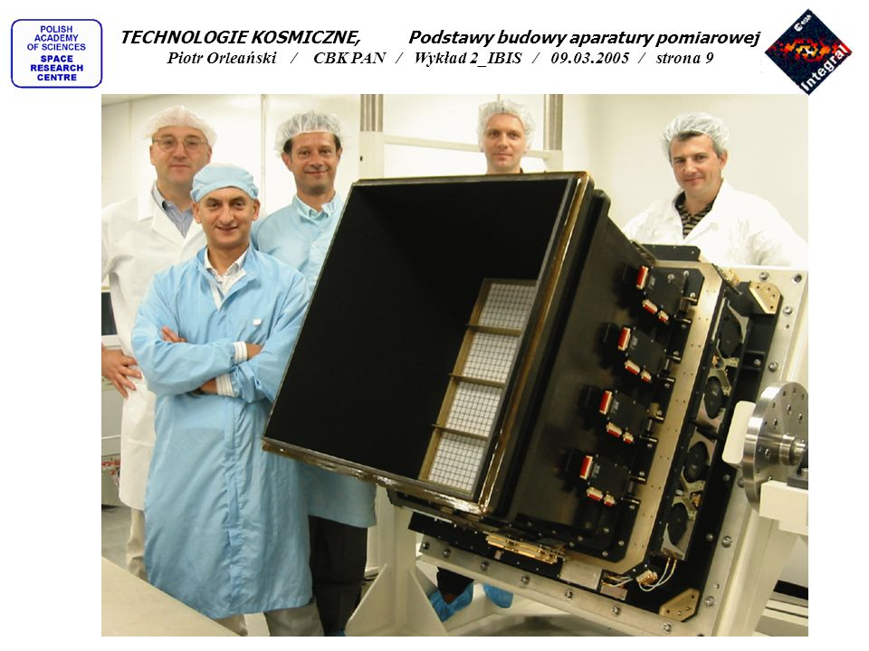 Maska teleskopu - czyli jak zapewnić dobre odwzorowanie obiektu na matrycach detektorów przy zapewnieniu odpowiednio dużej ilości energii i przy braku możliwości ogniskowania promieni tak jak to się robi w teleskopach optycznych TECHNOLOGIE KOSMICZNE, Podstawy budowy aparatury pomiarowej Piotr Orleański / CBK PAN / Wykład 2_IBIS / 09.03.2005 / strona 10
