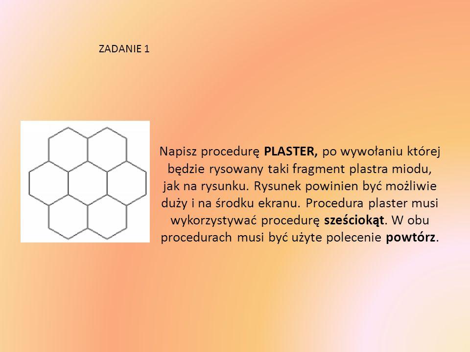 Napisz procedurę PLASTER, po wywołaniu której będzie rysowany taki fragment plastra miodu, jak na rysunku.