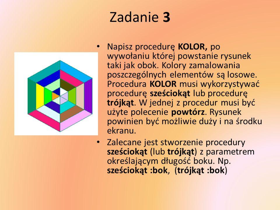 Zadanie 3 Napisz procedurę KOLOR, po wywołaniu której powstanie rysunek taki jak obok.