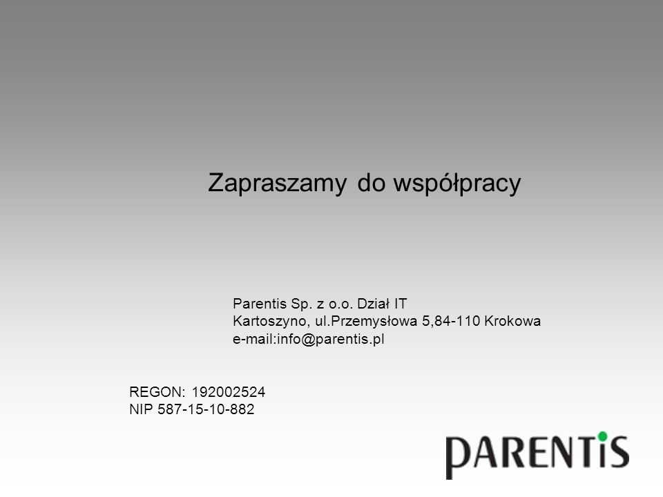 Zapraszamy do współpracy Parentis Sp. z o.o.