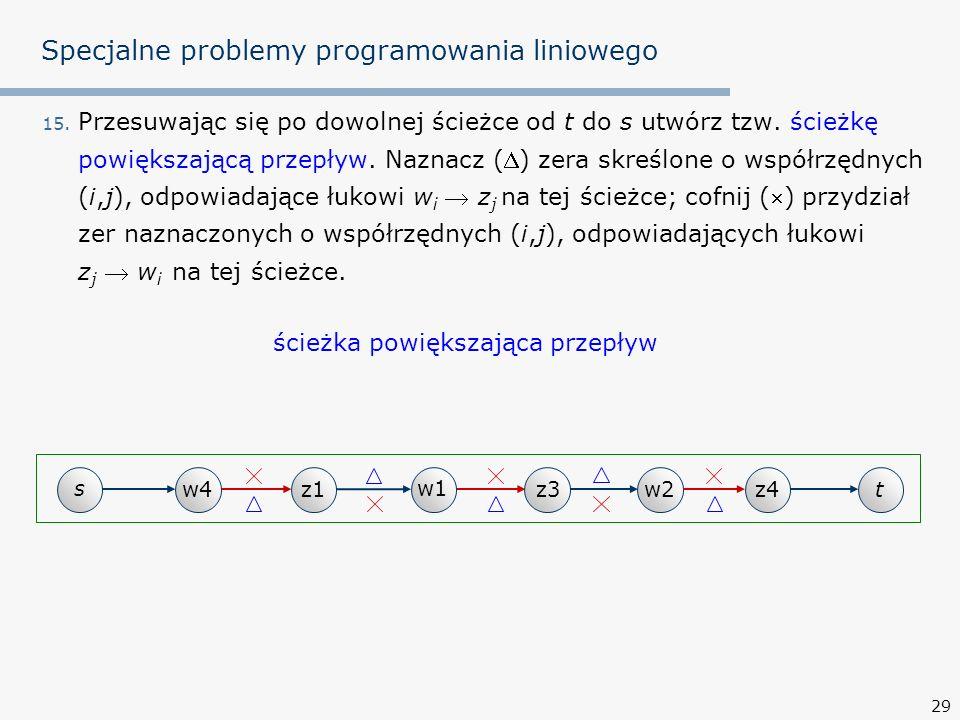 29 Specjalne problemy programowania liniowego 15.