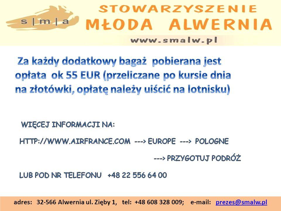 adres: 32-566 Alwernia ul. Zięby 1, tel: +48 608 328 009; e-mail: prezes@smalw.plprezes@smalw.pl