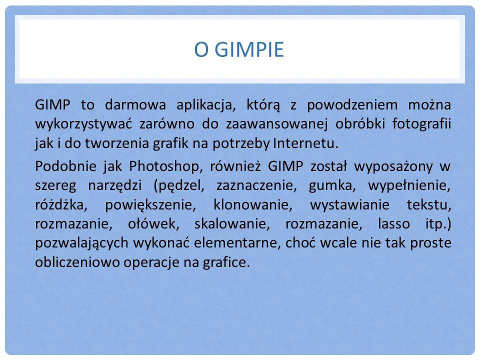 O GIMPIE GIMP to darmowa aplikacja, którą z powodzeniem można wykorzystywać zarówno do zaawansowanej obróbki fotografii jak i do tworzenia grafik na p