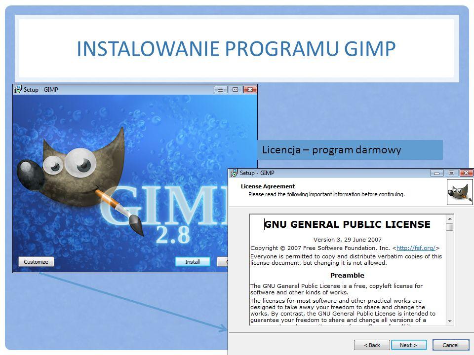 INSTALOWANIE PROGRAMU GIMP Licencja – program darmowy