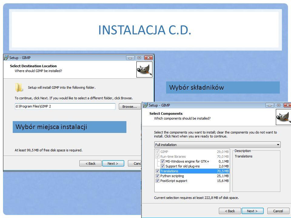 INSTALACJA C.D. Wybór plików, które może otwierać GIMP Tworzenie skrótu do programu