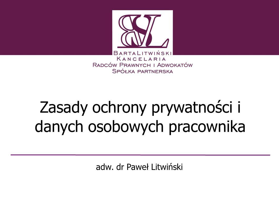 Zasady ochrony prywatności i danych osobowych pracownika adw. dr Paweł Litwiński