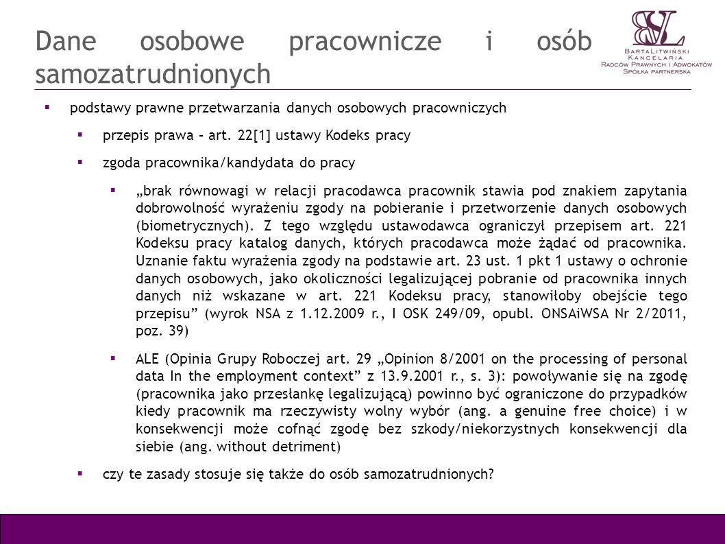 Dane osobowe pracownicze i osób samozatrudnionych podstawy prawne przetwarzania danych osobowych pracowniczych przepis prawa – art. 22[1] ustawy Kodek