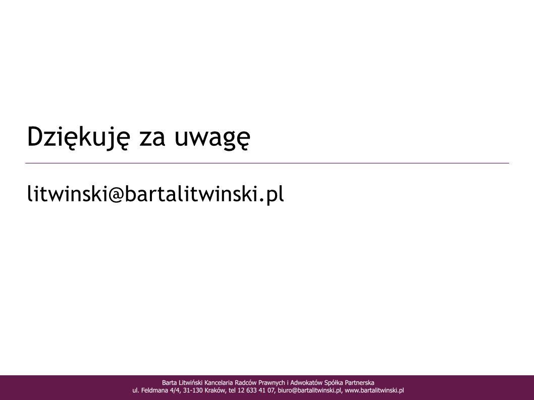 litwinski@bartalitwinski.pl Dziękuję za uwagę