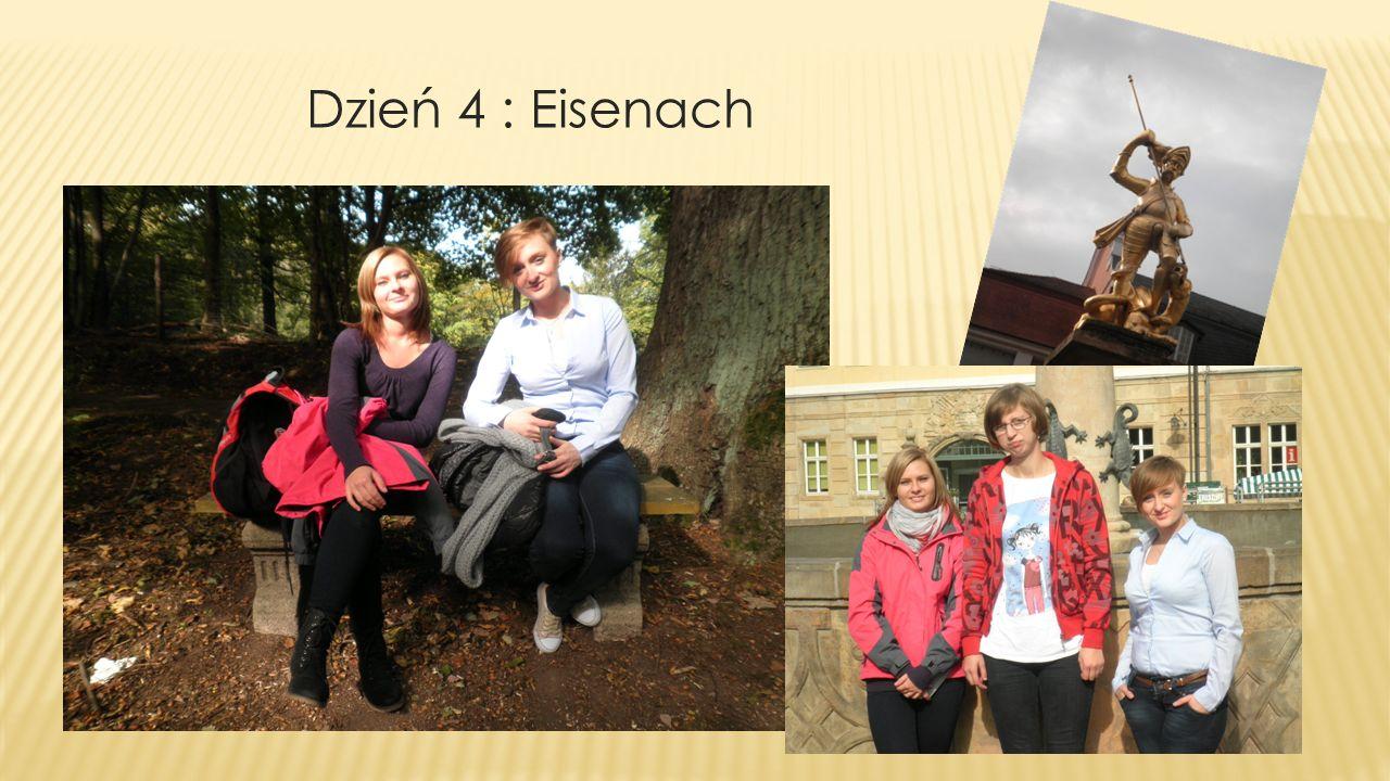 Dzień 4 : Eisenach