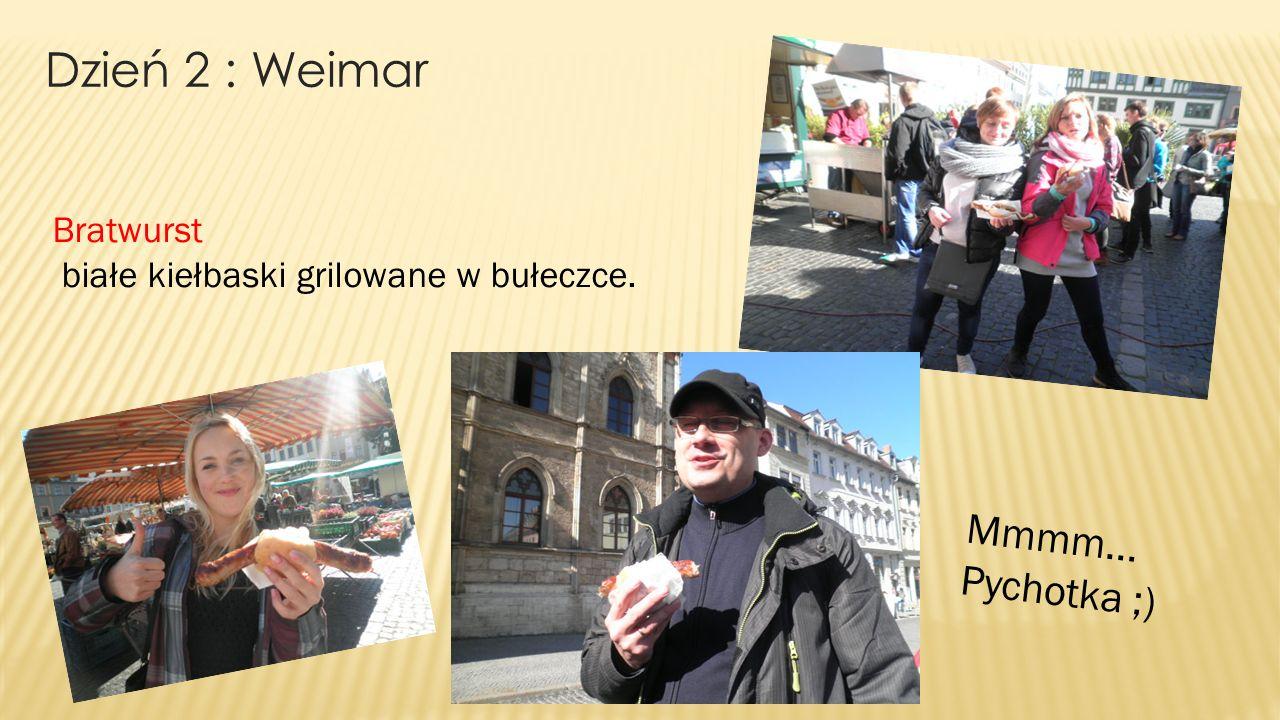 Dzień 2 : Weimar Bratwurst białe kiełbaski grilowane w bułeczce. Mmmm... Pychotka ;)