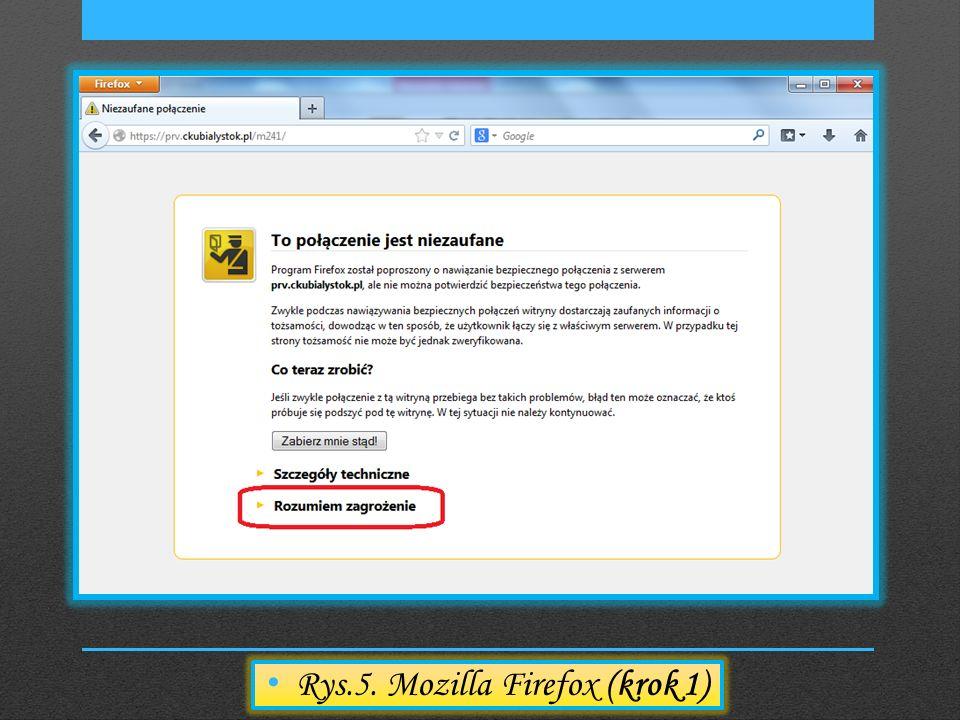 Rys.5. Mozilla Firefox (krok 1)