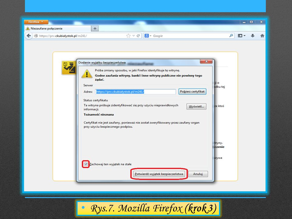 Rys.7. Mozilla Firefox (krok 3)