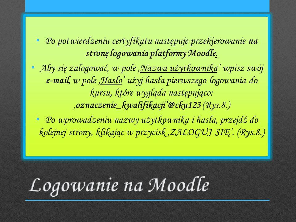 Po potwierdzeniu certyfikatu następuje przekierowanie na stronę logowania platformy Moodle.