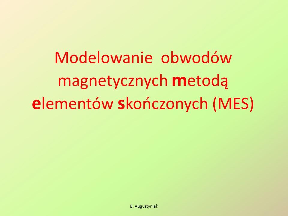 B. Augustyniak Etap 1 – model geometryczny