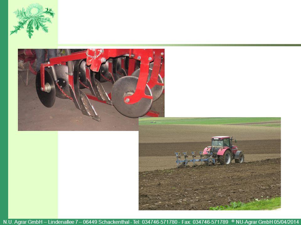 N.U. Agrar GmbH – Lindenallee 7 – 06449 Schackenthal - Tel: 034746-571780 - Fax: 034746-571789 © NU-Agrar GmbH 05/04/2014