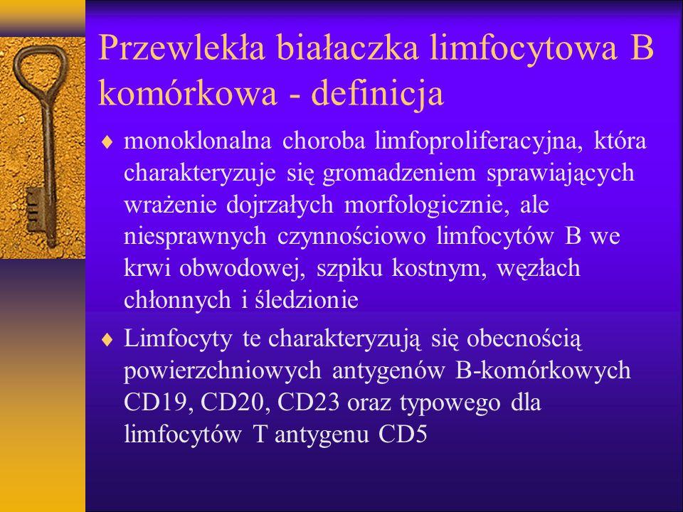 Badania dodatkowe cd Rozmaz krwi obwodowej: limfocytoza(małe, dojrzałe), cienie Gumprechta Biopsja aspiracyjna szpiku: nacieczenie dojrzałymi limfocytami (powyżej 30%) Trepanobiopsja: naciekanie limfocytami (guzkowy lub śródmiąższowy lub rozlany) Immunofenotyp: CD5+/CD19+/CD23+/CD20+, u części chorych CD38+, brak CD 10, CD 103; u 90% obecność immunoglobulin powierzchniowych (kappa, lambda, IgM, IgD)