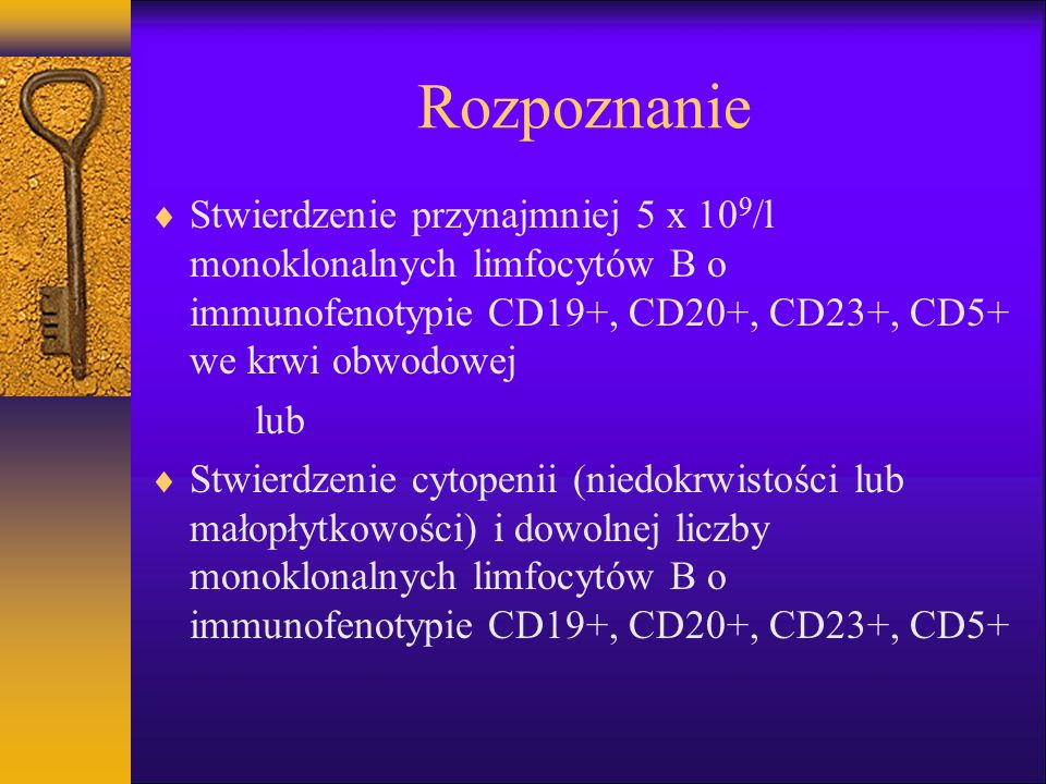 PBL-B badania dodatkowe cd Badania obrazowe (rtg, usg, KT,...) Badanie histopatologiczne węzła chłonnego Badania serologiczne (odczyny Coombsa) Badania biochemiczne (LDH, 2 mikroglobulina) Badania cytogenetyczne Badania molekularne