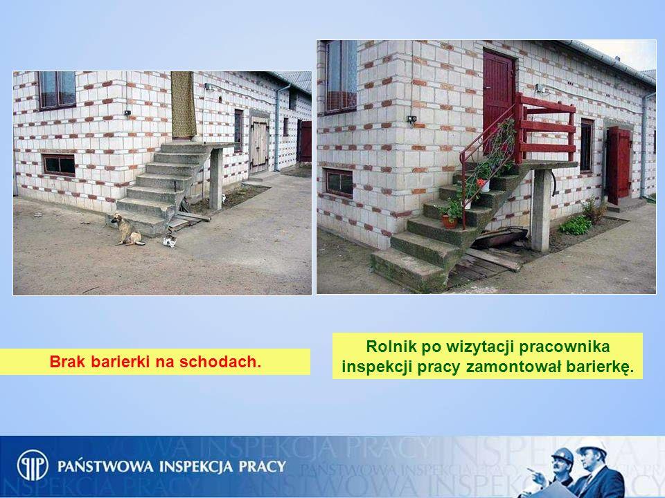 Brak barierki na schodach. Rolnik po wizytacji pracownika inspekcji pracy zamontował barierkę.