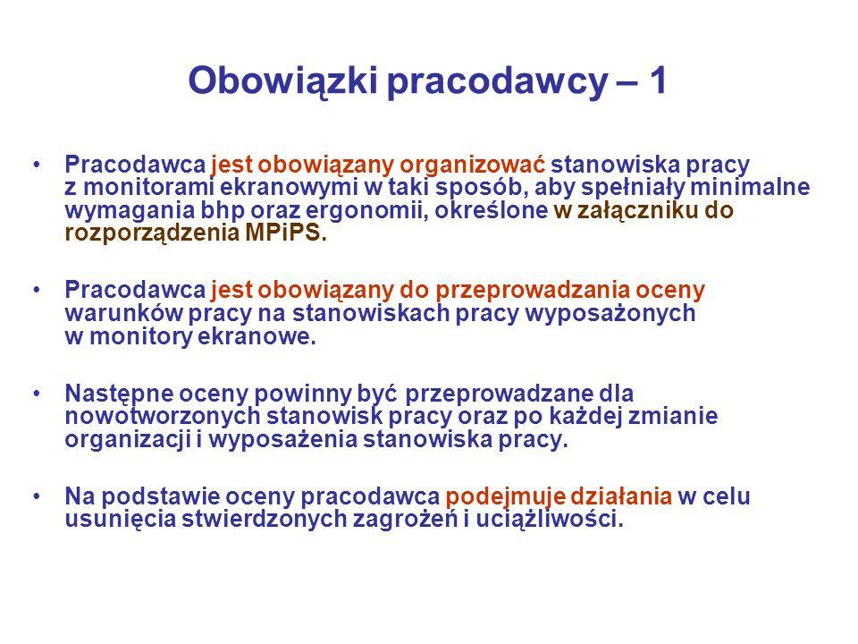 Zakres oceny warunków pracy 1.Organizacja stanowisk pracy, w tym rozmieszczenia elementów wyposażenia.