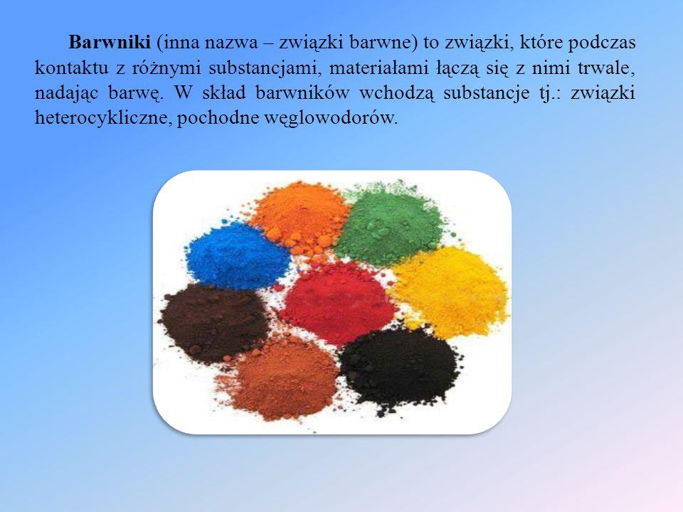 Barwniki (inna nazwa – związki barwne) to związki, które podczas kontaktu z różnymi substancjami, materiałami łączą się z nimi trwale, nadając barwę.