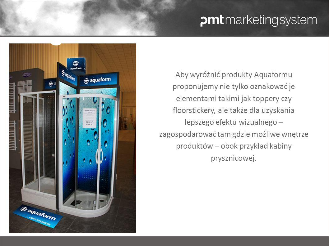 Ułatwieniem dla Klienta będzie wyraźne oznakowanie topperami produktów Aquaform, dzięki czemu z łatwością znajdzie je w sklepie.