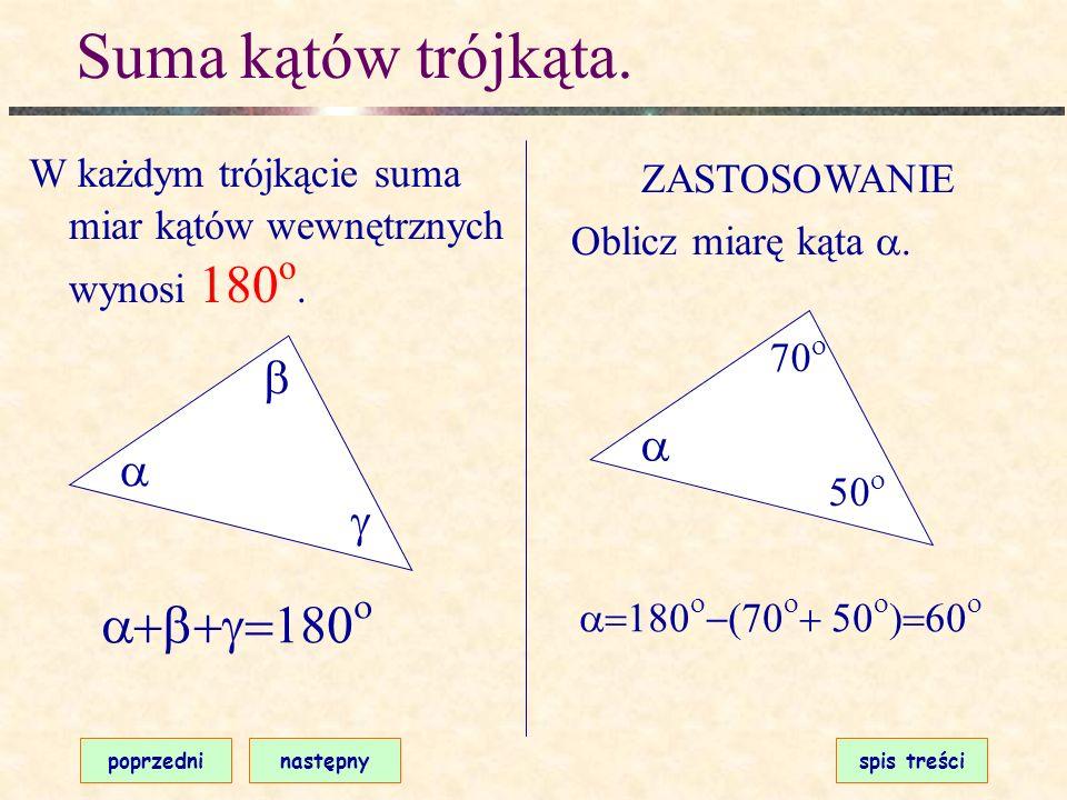 Warunek trójkąta. poprzedninastępnyspis treści W każdym trójkącie suma długości dwóch dowolnych boków jest większa niż długość trzeciego boku. Np. W t