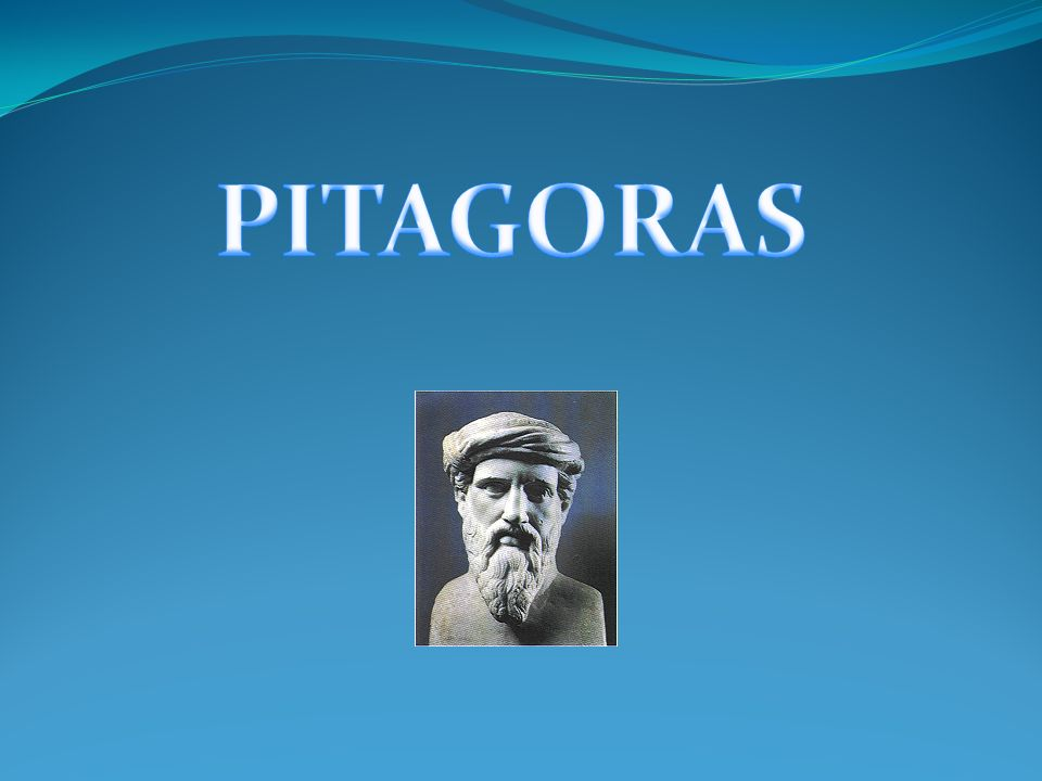 ŻYCIORYS Pitagoras (gr.Πυθαγόρας, Pythagoras) (ur.
