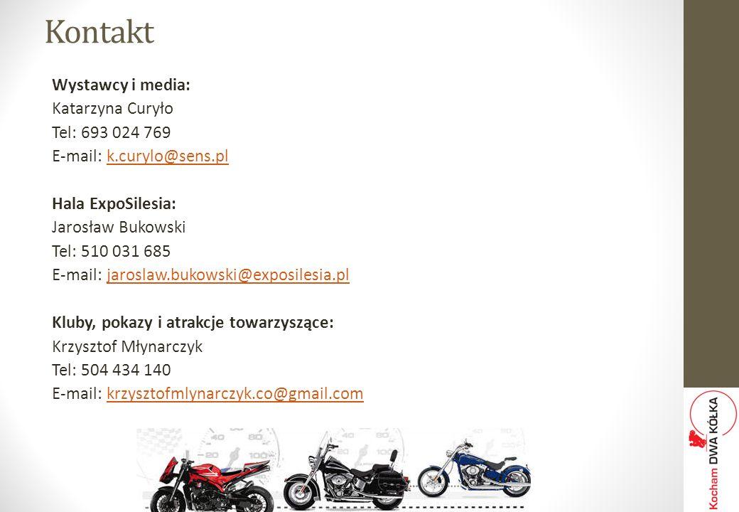 Kontakt Wystawcy i media: Katarzyna Curyło Tel: 693 024 769 E-mail: k.curylo@sens.plk.curylo@sens.pl Hala ExpoSilesia: Jarosław Bukowski Tel: 510 031