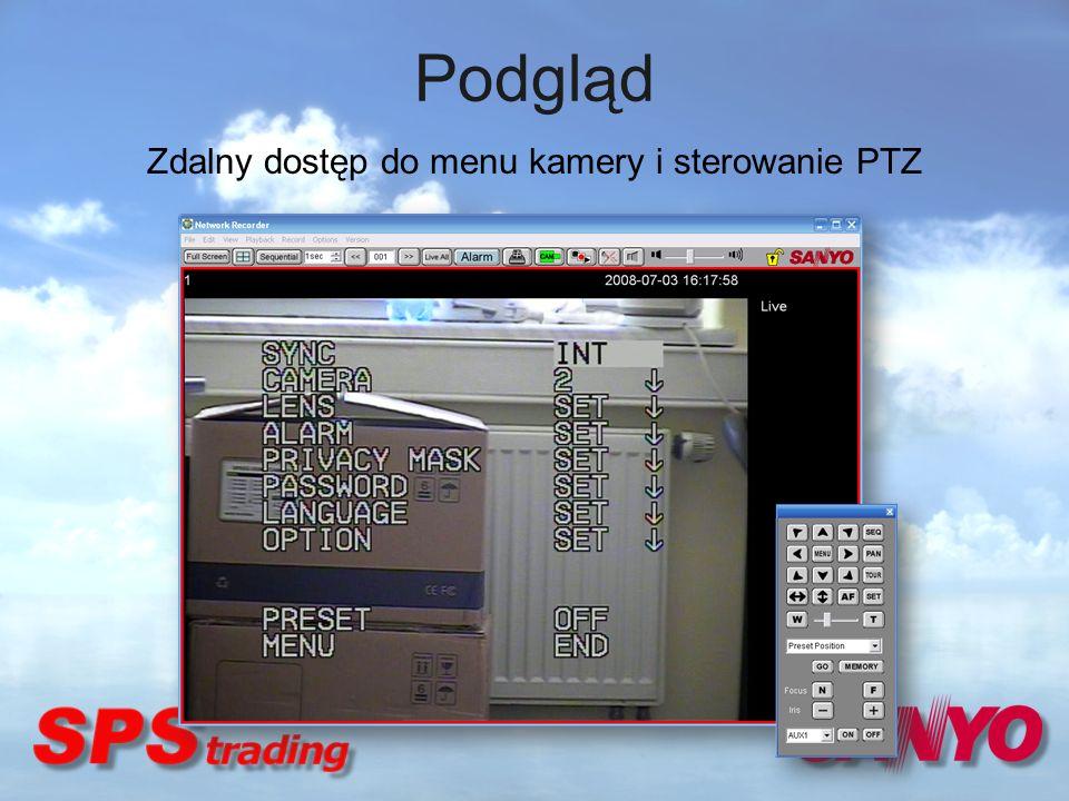 Zdalny dostęp do menu kamery i sterowanie PTZ Podgląd