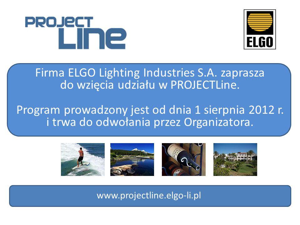Firma ELGO Lighting Industries S.A. zaprasza do wzięcia udziału w PROJECTLine. Program prowadzony jest od dnia 1 sierpnia 2012 r. i trwa do odwołania