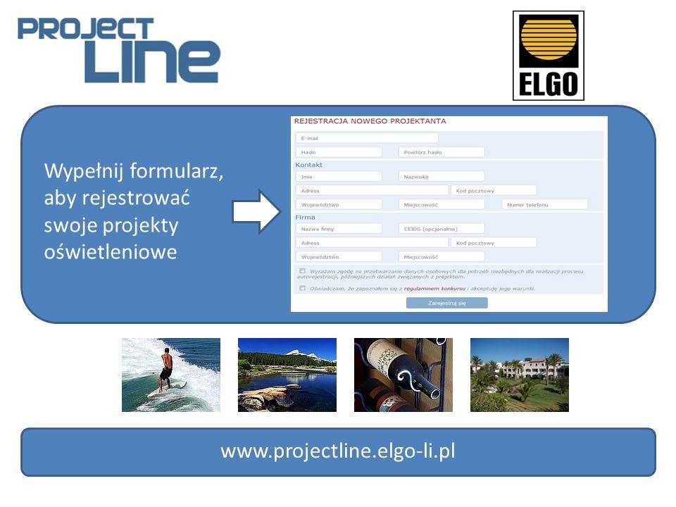 Wypełnij formularz, aby rejestrować swoje projekty oświetleniowe www.projectline.elgo-li.pl