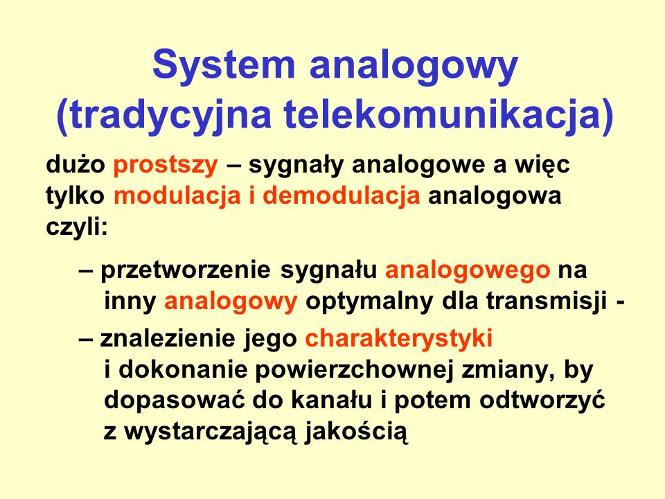 Projektowanie systemu teleinformatycznego Znane są: źródło, kanał, użytkownik Zadania projektanta: –pobranie sygnału informacyjnego –przetworzenie syg