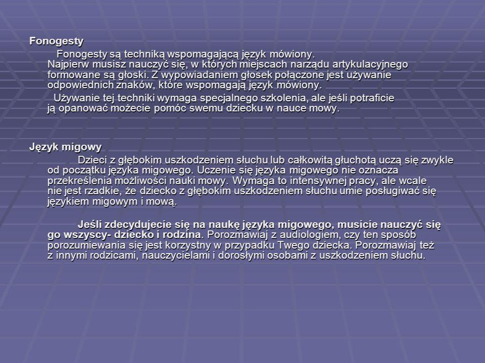 Fonogesty Fonogesty są techniką wspomagającą język mówiony. Najpierw musisz nauczyć się, w których miejscach narządu artykulacyjnego formowane są głos