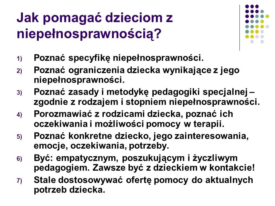 Jak pomagać dzieciom z niepełnosprawnością.1) Poznać specyfikę niepełnosprawności.