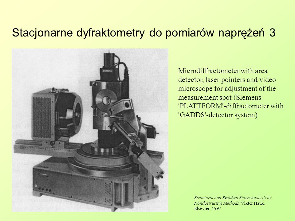Stacjonarne dyfraktometry do pomiarów naprężeń 3 Microdiffractometer with area detector, laser pointers and video microscope for adjustment of the mea