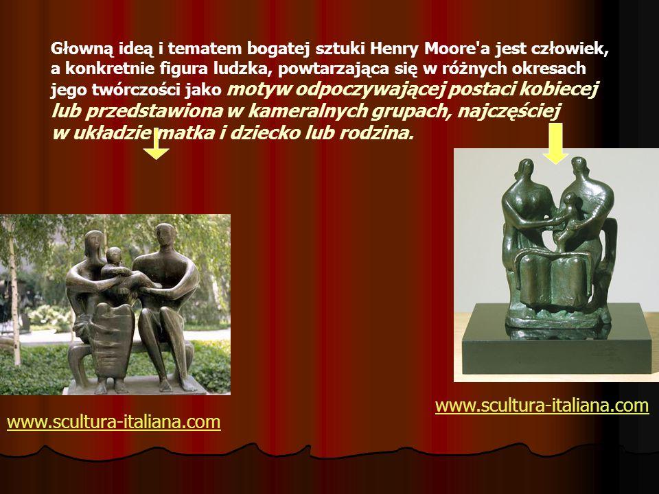 Głowną ideą i tematem bogatej sztuki Henry Moore'a jest człowiek, a konkretnie figura ludzka, powtarzająca się w różnych okresach jego twórczości jako