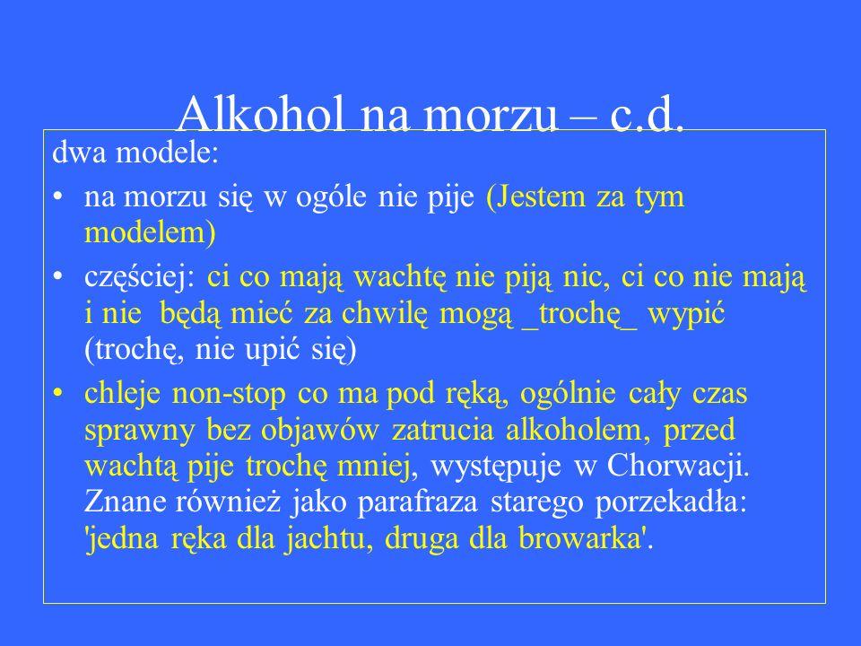 Alkohol na morzu – c.d.