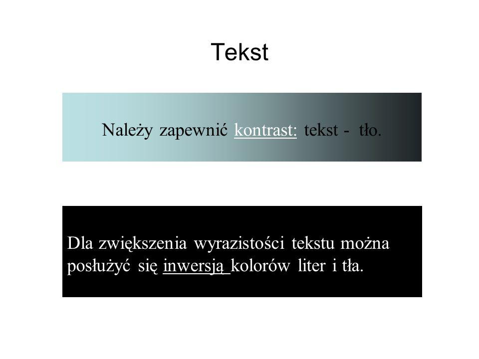 Tekst W w Należy zapewnić kontrast: tekst - tło.