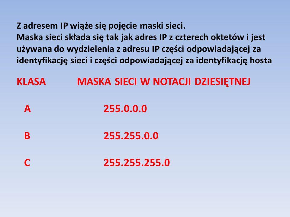 Z adresem IP wiąże się pojęcie maski sieci. Maska sieci składa się tak jak adres IP z czterech oktetów i jest używana do wydzielenia z adresu IP częśc