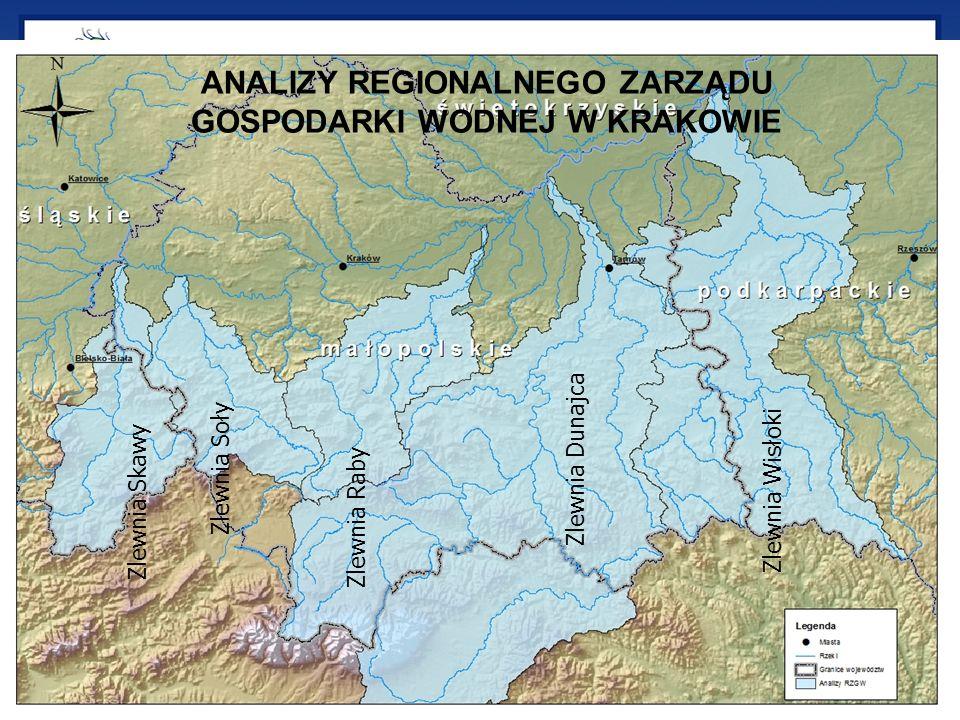 ANALIZY REGIONALNEGO ZARZĄDU GOSPODARKI WODNEJ W KRAKOWIE Zlewnia Raby Zlewnia Soły Zlewnia Skawy Zlewnia Dunajca Zlewnia Wisłoki ANALIZY REGIONALNEGO