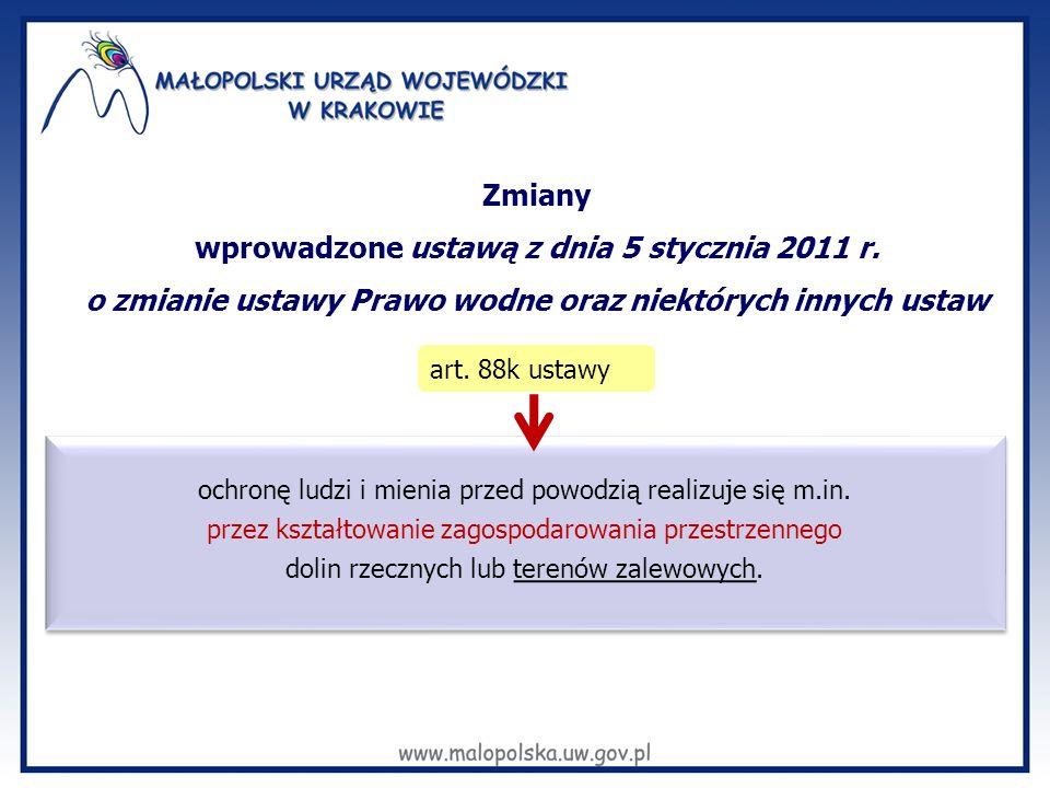 Zmiany wprowadzone ustawą z dnia 5 stycznia 2011 r. o zmianie ustawy Prawo wodne oraz niektórych innych ustaw art. 88k ustawy ochronę ludzi i mienia p