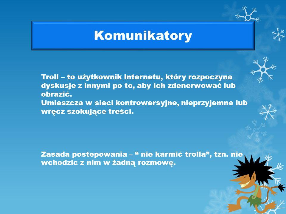 Komunikatory Dla komunikatorów i czatów obowiązuje: Zakaz floodowania (bombardowania) informacjami o identycznej treści, wysyłanymi jedna po drugiej.