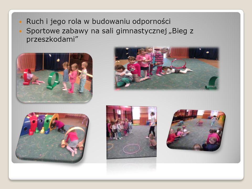 Ruch i jego rola w budowaniu odporności Sportowe zabawy na sali gimnastycznej Bieg z przeszkodami
