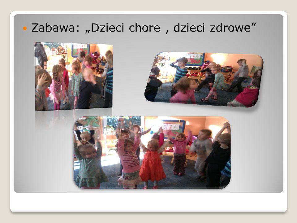 Zabawa: Dzieci chore, dzieci zdrowe