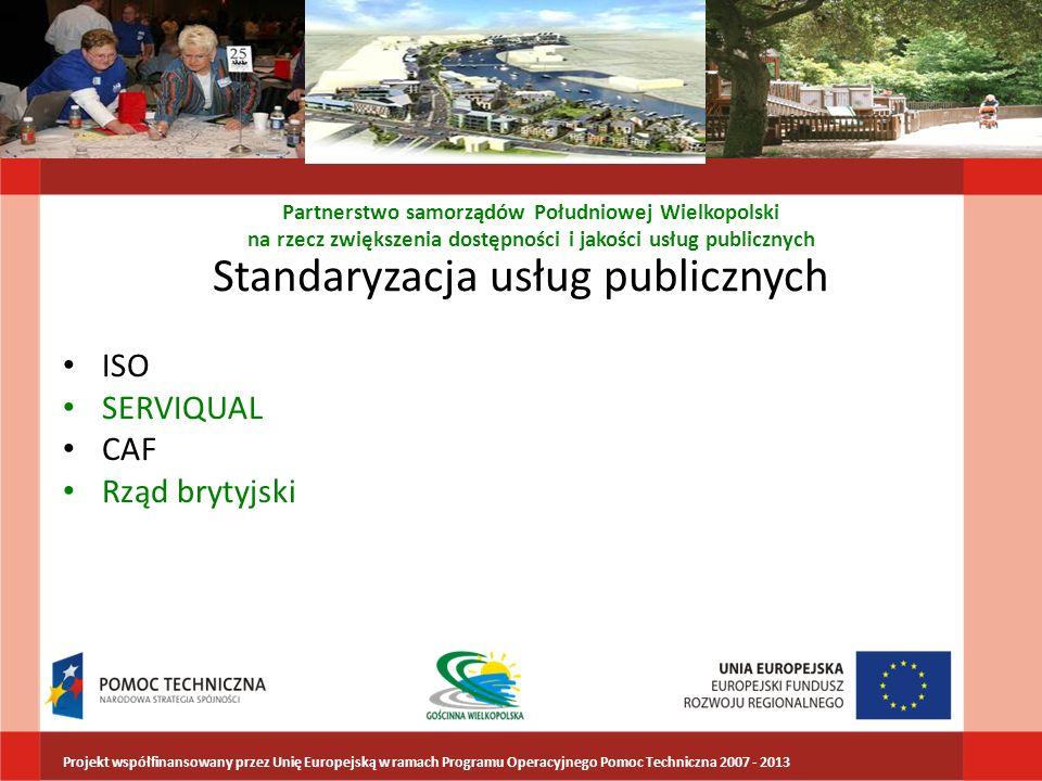 Standaryzacja usług publicznych ISO SERVIQUAL CAF Rząd brytyjski Partnerstwo samorządów Południowej Wielkopolski na rzecz zwiększenia dostępności i ja